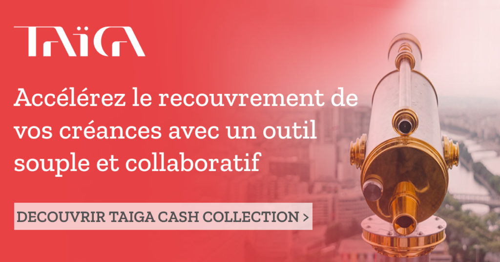 Solution de recouvrement de créances TAIGA Cash Collection